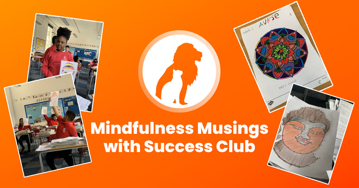 Mindfulness Musings with Success Club